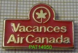 VACANCES AIR CANADA COMPAGNIE AERIENNE - Avions