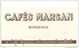 Buvard MARSAN Cafés MARSAN Bordeaux Le Café Marsan Est Vraiment Excellent - Coffee & Tea