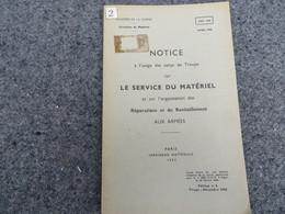 Le Service Du Matériel Et Sur L'organisation Des Réparations Et Du Ravitaillement Aux Armées - 02/06 - Books, Magazines, Comics