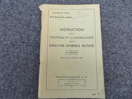 Instruction Sur Le Contrôle Et La Surveillance De La Circulation Automobile Militaire - 170/06 - Books, Magazines, Comics
