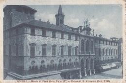 VICENZA MONTE DI PIETA' E CHIESA DI S. VINCENZO     VG   AUTENTICA 100% - Vicenza