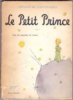 LE PETIT PRINCE  édition 1946 Imprimé En 1962 Avec Des Aquarelles De L'auteur Broché Couverture état Moyen, Int. Frais - Books, Magazines, Comics