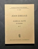 Musica Spartiti - Jean Sibelius - Karelia Suite Für Ochester - Op. 11 - Vecchi Documenti