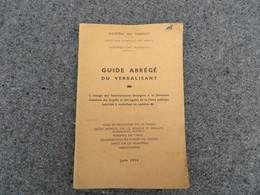 Guide Abrégé Du Verbalisant - 118/06 - Books, Magazines, Comics