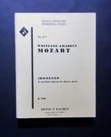 Musica Spartiti - W. A. Mozart - Idomeneo - K 366 - Opera In Three Acts - Vecchi Documenti