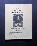 Musica Spartiti - Heinrich Schuetz - Biblical Histories - Vol. I - Vecchi Documenti