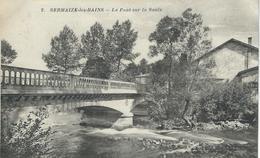 2. SERMAIZE-LES-BAINS : Le Pont Sur La Saulx - RARE VARIANTE - Sermaize-les-Bains