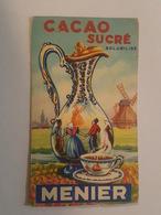 Chocolat Menier - Cacao Sucré - Moulin à Vent, Chocolatière - Cartonette Publicitaire - Format 13 Cm X 7.5 Cm - Menier