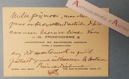 Jacques-Gabriel PROD'HOMME Musicologue - Bliothèques Musicales Opéra & Conservatoire Carte Lettre Autographe L.A.S Paris - Autographs