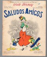 Livret  SALUDOS AMIGOS  (tico-tico  ) Avec Couverture  Et Illustrations De Walt Disney 1947 (PPP9900) - Noten & Partituren