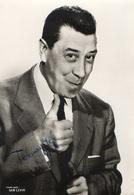 Fernandel Carte Photo Avec Autographe Années 50 - Autographes