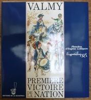 VALMY - PREMIERE VICTOIRE DE LA NATION - Bon Lot De 6 Planches D'Eugène LELIEPVRE Sous étui - Books, Magazines  & Catalogs