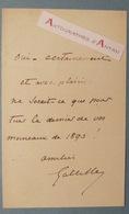 Général Gaston De GALLIFFET Alias Le « Massacreur De La Commune » Billet Lettre Autographe - MOINEAUX 1893 - Autographs