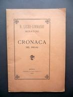 Regio Liceo Ginnasio Muratori Cronaca Del 1883-84 Tip. Paolo Toschi Modena - Vecchi Documenti