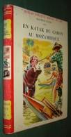 Bibl. ROUGE ET OR N°86 : En Kayak Du Gabon Au Mozambique //Maurice Patry - 1955 - Bibliothèque Rouge Et Or