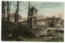 CP 33  - Saint Émilion Près Libourne (Gironde) Ancien Éperon De La Porte Bouqueyre Ou Tour Du Quetteur (Réf A1443) - Saint-Emilion