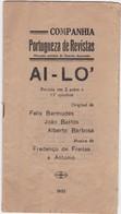 PORTUGAL - COMPANHIA PORTUGUESA DE REVISTAS -1932 - TEATRO - Libri, Riviste, Fumetti