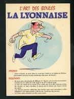 CPM - L'ART DES BOULES - LA LYONNAISE - - Jeux Régionaux