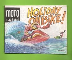 Supplément à Moto Magazine N° 149 - Holiday On Bike ! - Dessins De Nikolaz - Dépôt Légal : Juin 1998 - TBE - Livres, BD, Revues