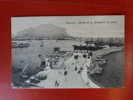 Palermo - Monte Di S. Pellegrino Col Porto - Viaggiata Il 18.4.1908 - Palermo