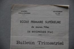 Ecole Primaire Supérieure De Jeunes Filles De Brignoles (Var), Bulletin Trimestriel, 1939 - Diplômes & Bulletins Scolaires
