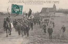 1911 - MANIFESTATION DES VIGNERONS A POLISOT - EN ROUTE POUR LA SOUS-PREFECTURE - SUPERBE CARTE TRES TRES ANIMEE- 2 SCAN - France