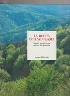 LA ROCCA DELL'ADELASIA - RISERVA NATURALISTICA NELL'ALTA VAL BORMIDA - GRUPPO 3 M ITALIA - CAVALLERO - FOTO - 1989 - - Naturaleza
