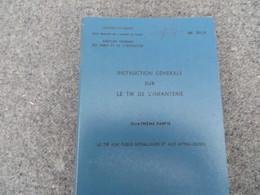 Instruction Générale Sur Le Tir De L'infanterie - Le Tir Aux Fusils-mitrailleurs Et Mitrailleuses - 186/06 - Books, Magazines, Comics
