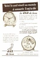 """PUB REVEIL  à SONNERIE LIMITABLE  """" JAZ  """"  1951 - Bijoux & Horlogerie"""