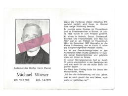 P 814. Herrn Pfarrer MICHAEL WIESER - ° 1903 / +1975 - BRIXEN/ ANTHOLZ / GRAUN / GOSSENSAB /BRUNECK /FRANZENSFESTE - Andachtsbilder