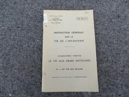 Instruction Générale Sur Le Tir De L'infanterie - Le Tir Aux Armes Antichars - 186/06 - Books, Magazines, Comics