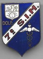 7e Section Infirmiers Militaires DOLE - Insigne émaillé Augis Lyon - Medical Services