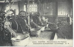 DPT 93 PANTIN Manufacture Des Tabacs Fabrication Du Scaferlati Le Hachage  CPA TBE - Pantin