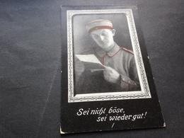 SEI NICHT BOESE, SEI WIEDER GUT ! - Weltkrieg 1914-18