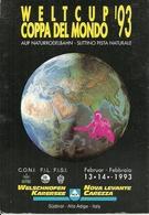 Nova Levante-Carezza, Welt Cup '93, Coppa Del Mondo Slittino Pista Naturale, Welschnofen-Karersee Auf Naturrodelbahn - Wintersport