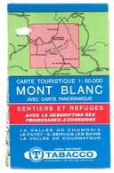 Carte Touristique Mont Blanc, Avec Carte Panoramique, Sentiers Et Refuges, Vallée De Chamonix, Le Fayet ... - Cartes Géographiques