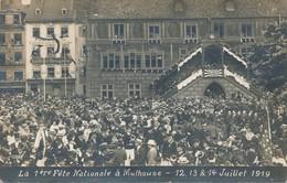 CPA - France - (68) Haut-Rhin - Mulhouse - La 1ère Fête Nationale à Mulhouse - 12, 13 & 14 Juillet 1919 - Mulhouse