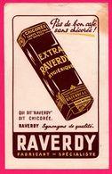 """BUVARD - Raverdy - Chicorée - St Saulve (59) - Paquet - """" Pas De Bon Café Sans Chicorée ! """" - Café & Thé"""