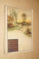Ancien Almanach Du Peuple Et De La Wallonie,1931,édition 1930,complet 238 Pages,20 Cm./15,5 Cm..collection - Culture