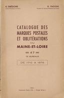 LIVRE MARQUES POSTALES DU MAINE ET LOIRE GREGOIRE PASSINI 1961 - Timbres