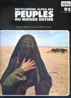 Peuples Du Monde Entier N° 92  Le Rub Al Khali Arabie Saoudite , Le Peuple D' Israel - Géographie