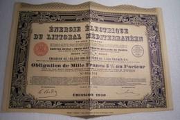 OBLIGATION DE  MILLE  FRANCS  - ENERGIE ELECTRIQUE DU LITORAL MEDITERRANEEN  ( 1930 ) - Electricité & Gaz