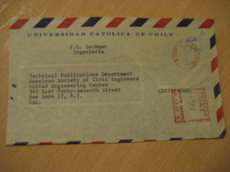 Universidad Catolica De Chile SANTIAGO 1964 To New York USA Registered Cancel Meter Air Mail Cover CHILE - Chili