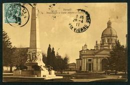 Vercelli - Monumento A Carlo Alberto E Cattedrale - Viaggiata 1911 - Rif. 03980 - Vercelli