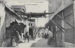 MAROC TAZA UNE RUE IMPORTANTE ET ANIMEE DE LA VILLE INDIGENE 1923 - Morocco