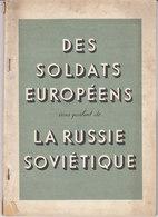 Tract Allemand De 1943,des Soldats Allemands Vous Parlent De La Russie Soviétique ,76 Pages,4 Scans - Documenti