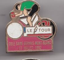 Pin's Cyclisme Vélo Le Tour Dole Saint Gervais Mont Blanc 17 Juillet 1992 Réf 7166 - Cycling