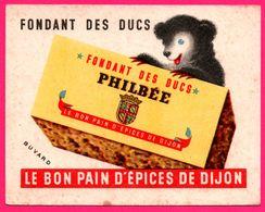 BUVARD - Fondant Des Ducs PHILBEE - Ourson - Le Bon Pain D'épices De Dijon (21) - Pain D'épices