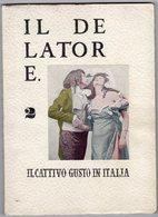 """Roma -  IL DELATORE - """" Il Cattivo Gusto In Italia """" - Numero Due  Novembre 1958 - - Critique"""