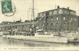 59  DUNKERQUE - UN CONTRE TORPILLEUR ET LA DEFENSE NATIONALE (ref 3478) - Dunkerque